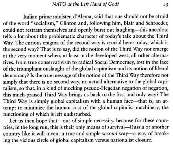No prisoners ... No survivors | Extract from 'NATO as the Left Hand of God' By Slavoj Zizek; from an anthology of essays - Law, justice, and power: between reason and will By Sinkwan Cheng.  |  Pages 25-45