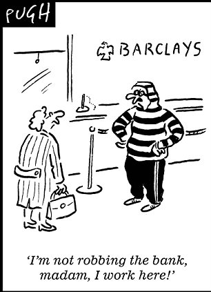 Banks have told us they cannot be trusted. The character of the State we know  |  Pugh of dailymail.co.uk on the Barclays bank LIBOR scandal; Friday, Jun 29 2012   |  Click for image.