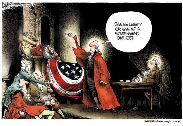 Liberty will do ... as long as my Welfare State and my bailout is safe! | Cartoon Michael Ramirez; on 8th April, 2009; Source and courtesy - investors.com | Click for larger image.