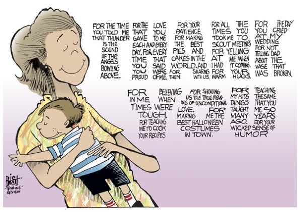 No mother is any lesser than any other. To try and show superiority ...|  Cartoon by Randy Bish, Pittsburgh Tribune-Review - May 10, 2013 via PoliticalCartoons.com