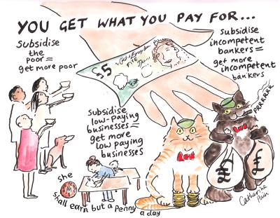 Compelling logic, eh?  First you impoverish people, then take away everything - and then blame them for all the problems!  |  Cartoon by Catherine Pain  in a post titled Why are we surprised when we get what we pay for? on 24 April 2013; source & courtesy - open.ac.uk
